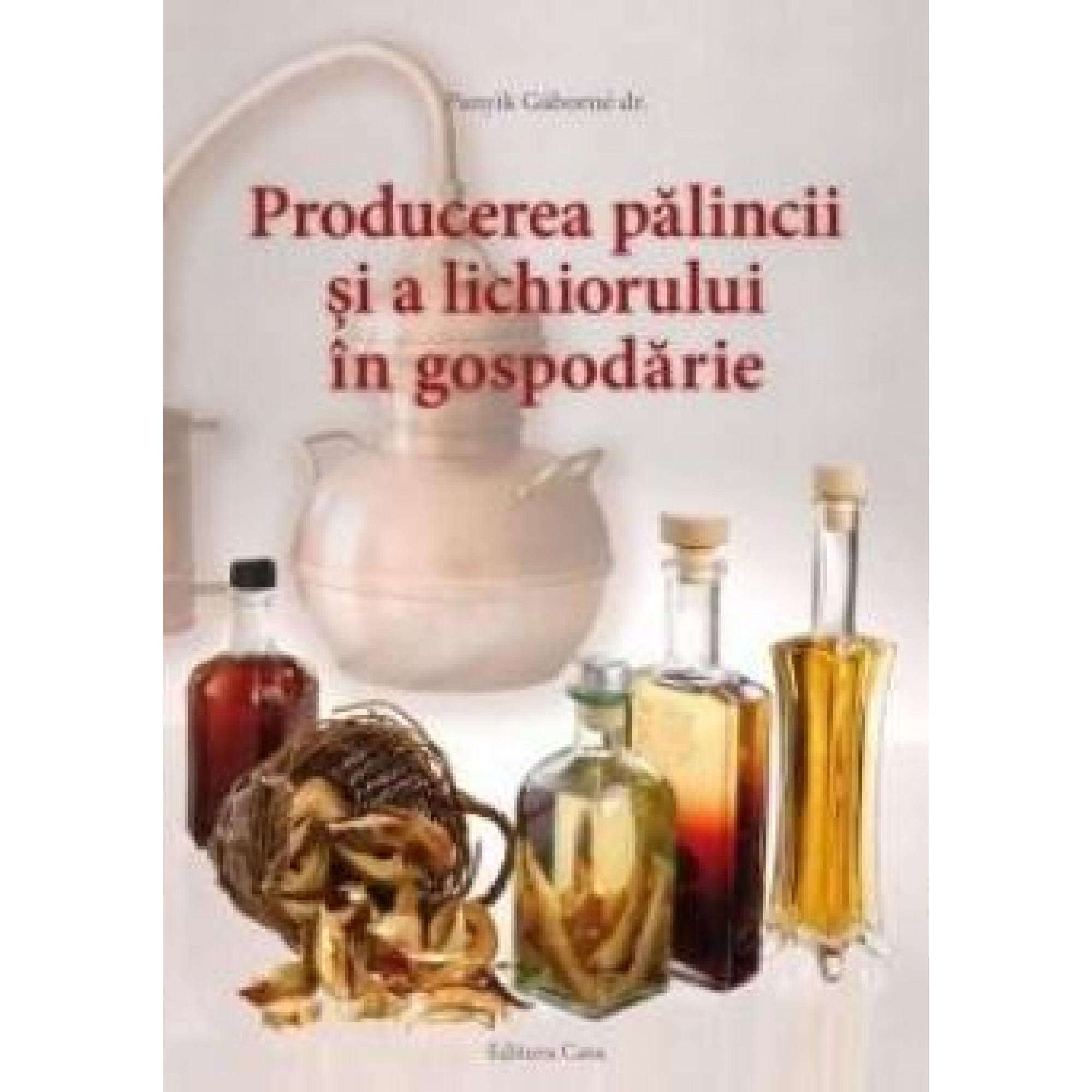 Producerea pălincii și a lichiorului în gospodărie; Panyik Gaborne