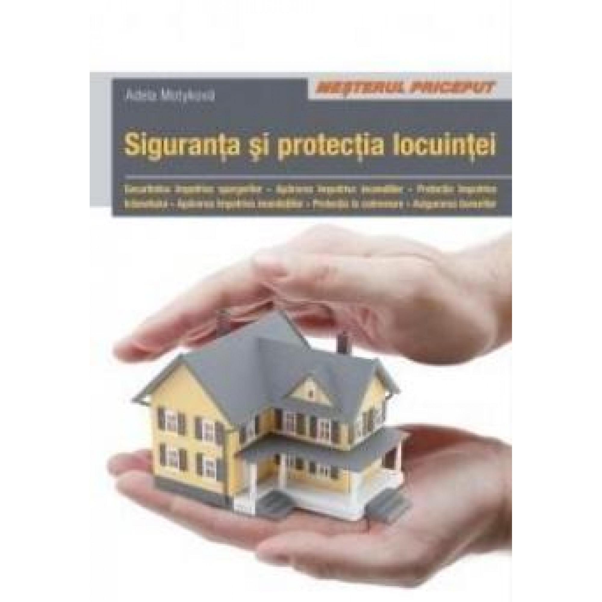 Siguranța și protecția locuinței
