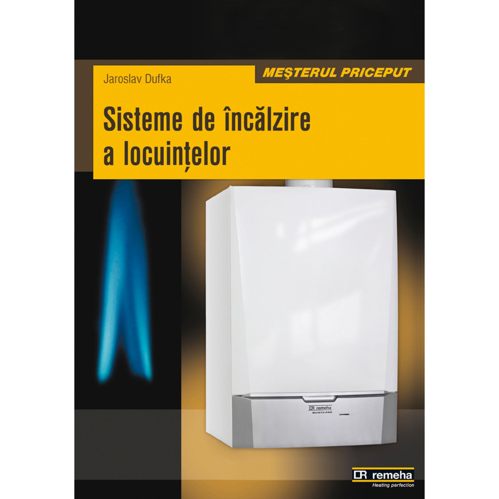Sisteme de încălzire a locuinţelor