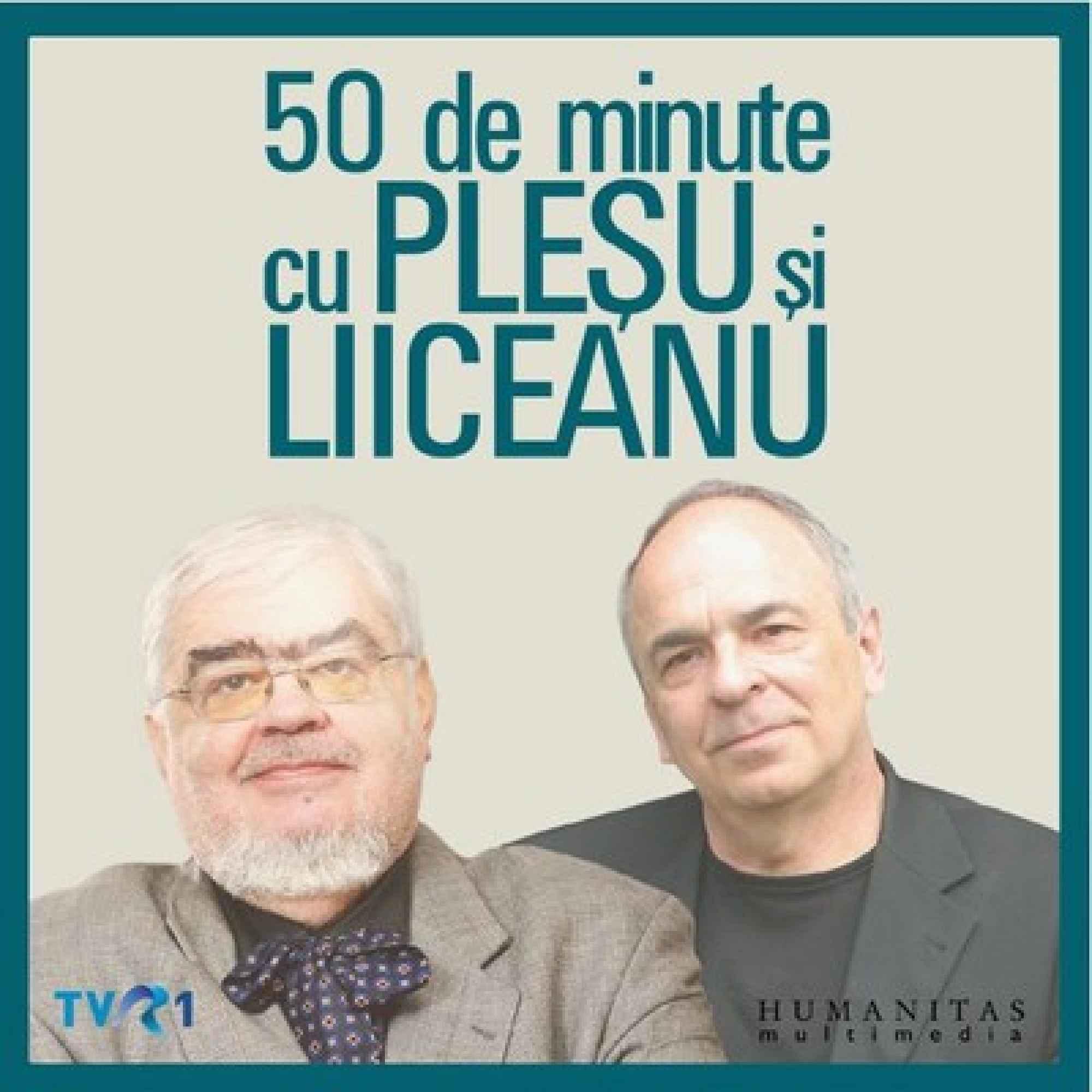 50 de minute cu Pleșu și Liiceanu