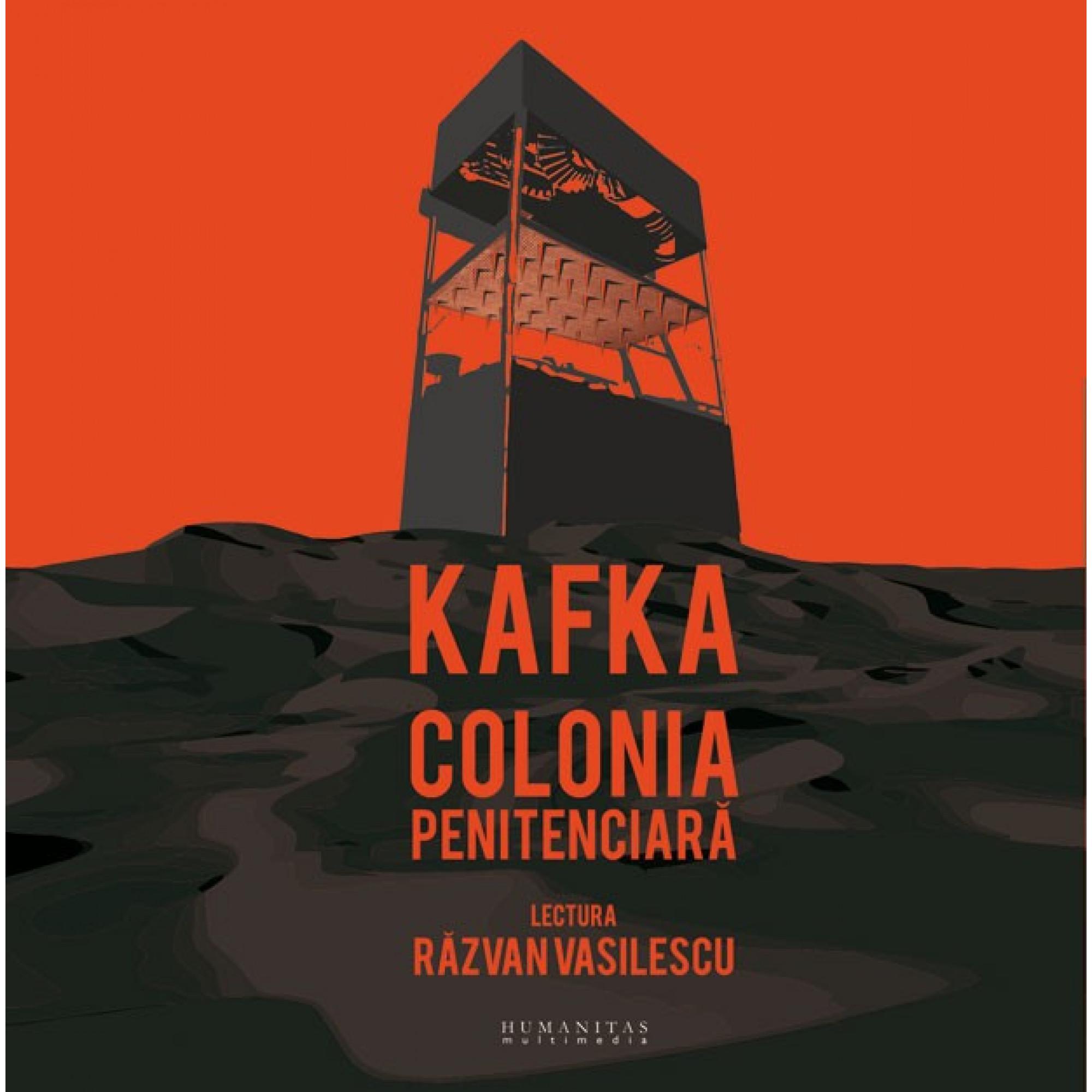 Colonia penitenciară; Franz Kafka