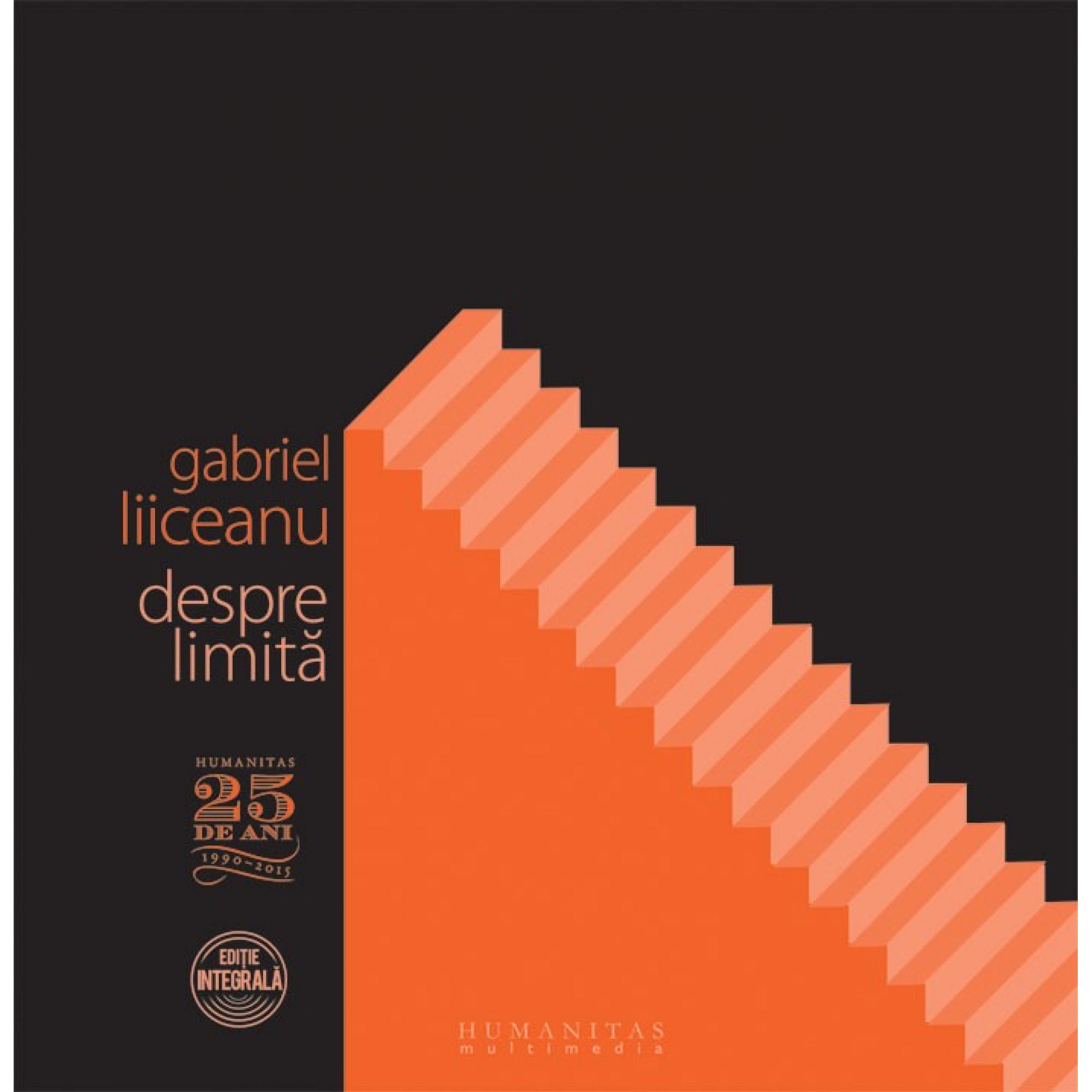 Despre limită; Gabriel Liiceanu
