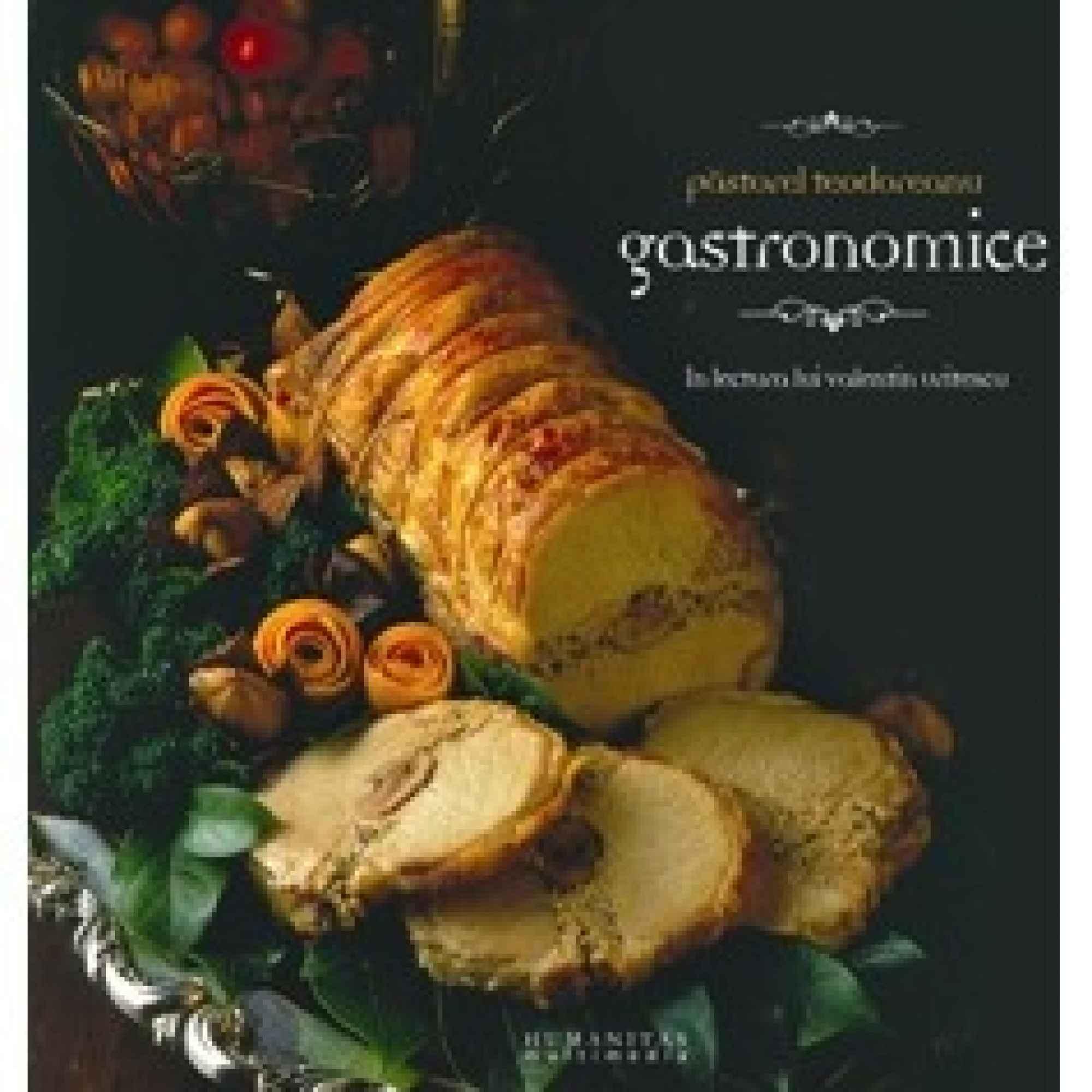 Gastronomice volumul 1