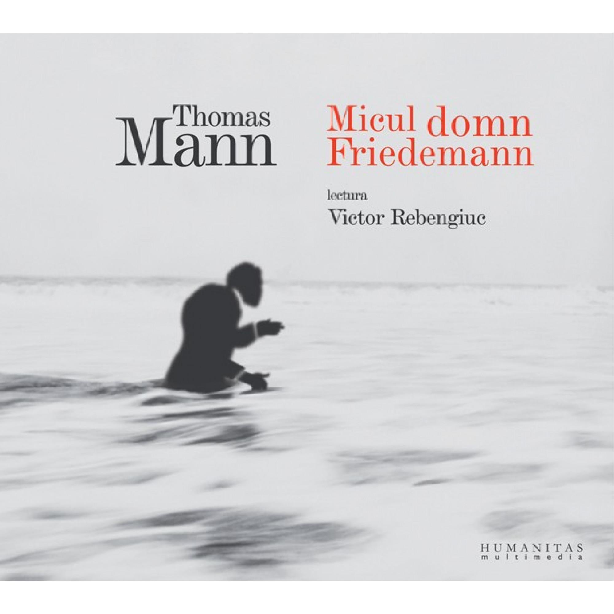 Micul domn Friedemann; Thomas Mann