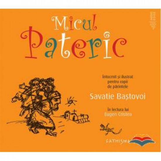 Micul Pateric. Întocmit și ilustrat pentru copii de părintele Savatie Baștovoi