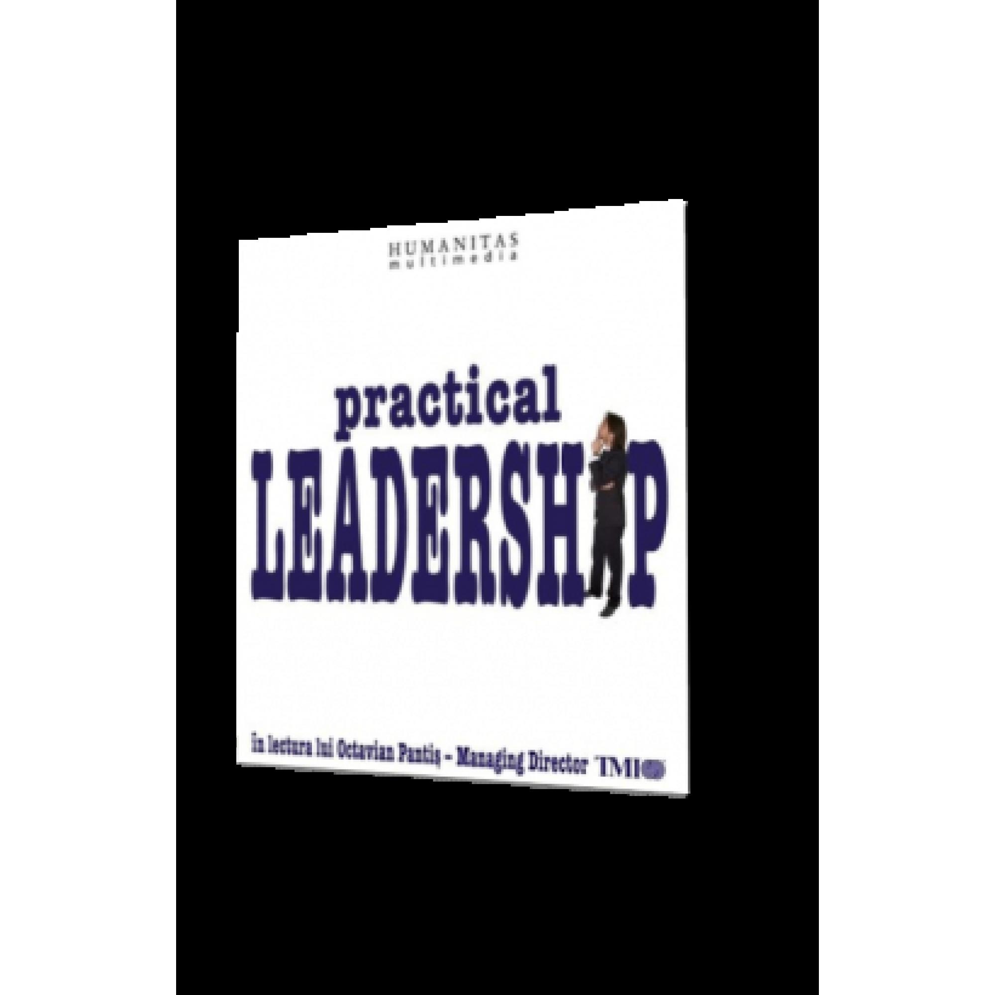 Practical leadership; Octavian Pantiş