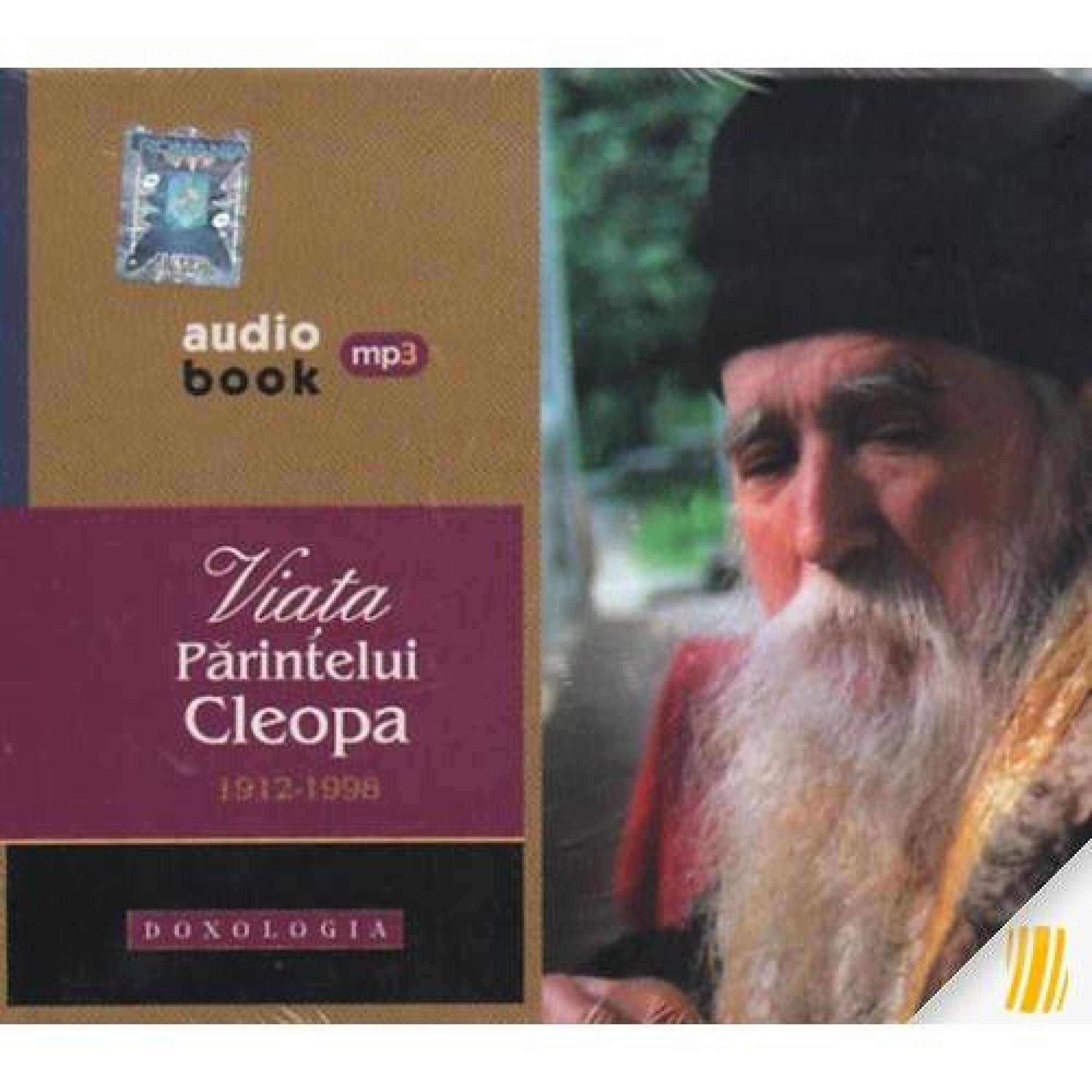 Viața Părintelui Cleopa 1912-1998