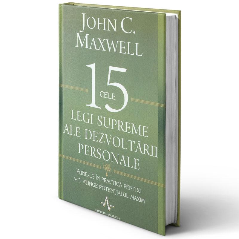 Cele 15 legi supreme ale dezvoltării personale; John Maxwell