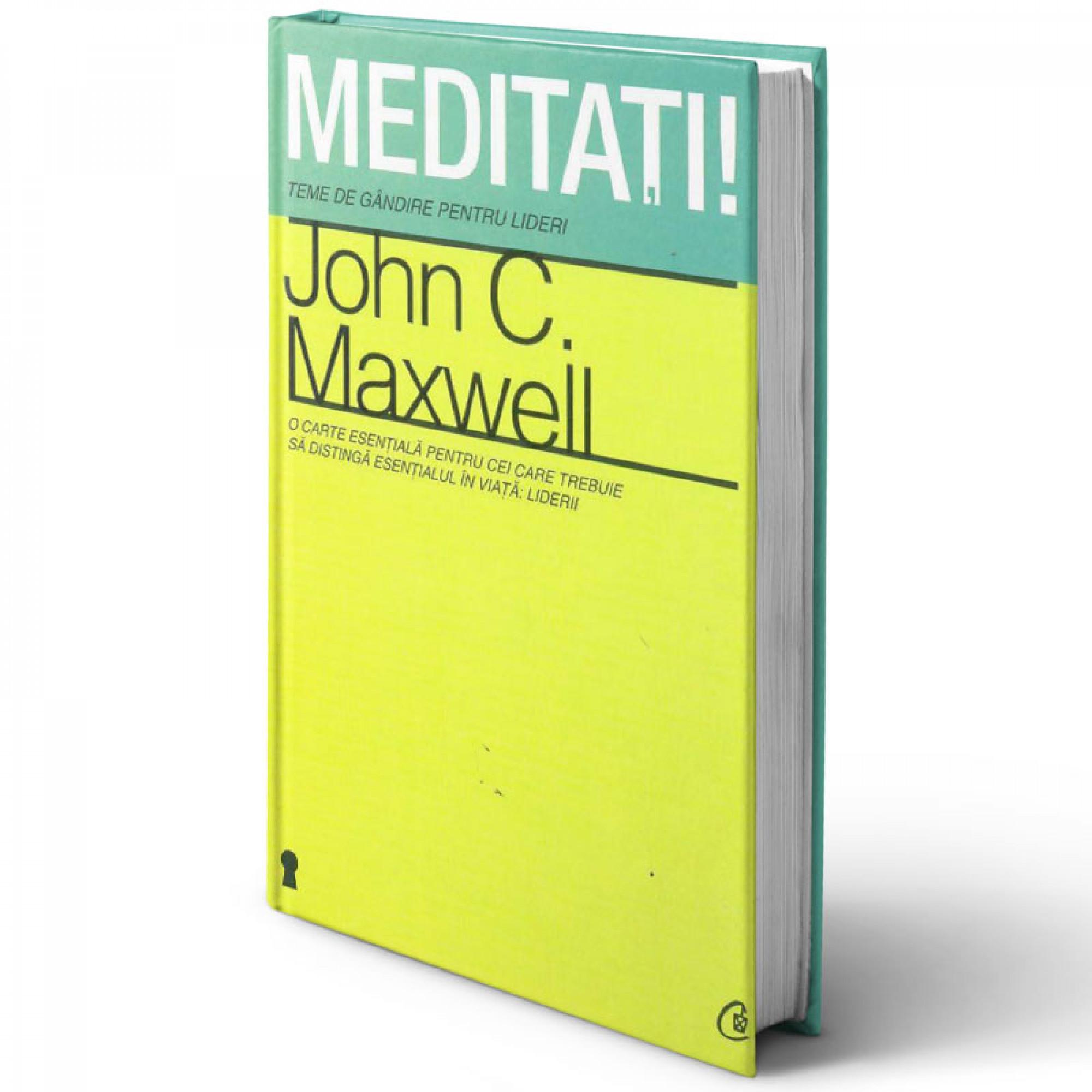 Meditați! Teme de gândire pentru lideri