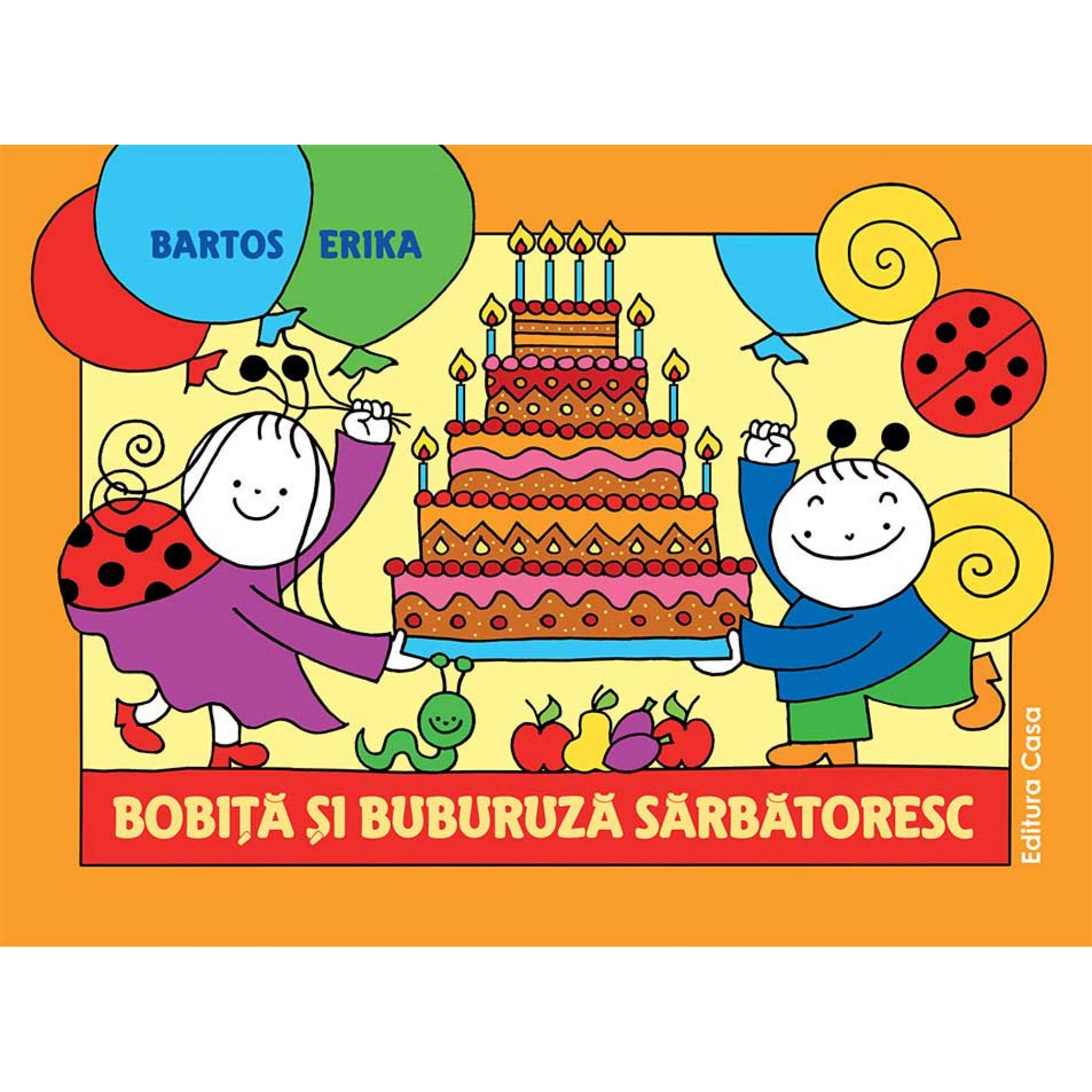 Bobiță și Buburuză sărbătoresc