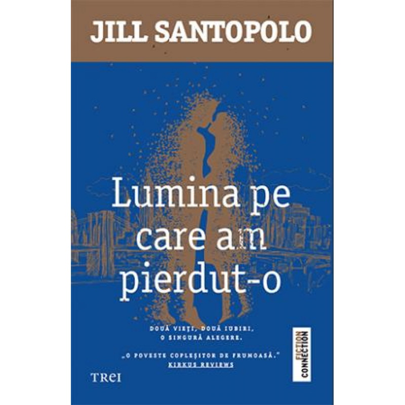 Lumina pe care am pierdut-o; Jill Santopolo