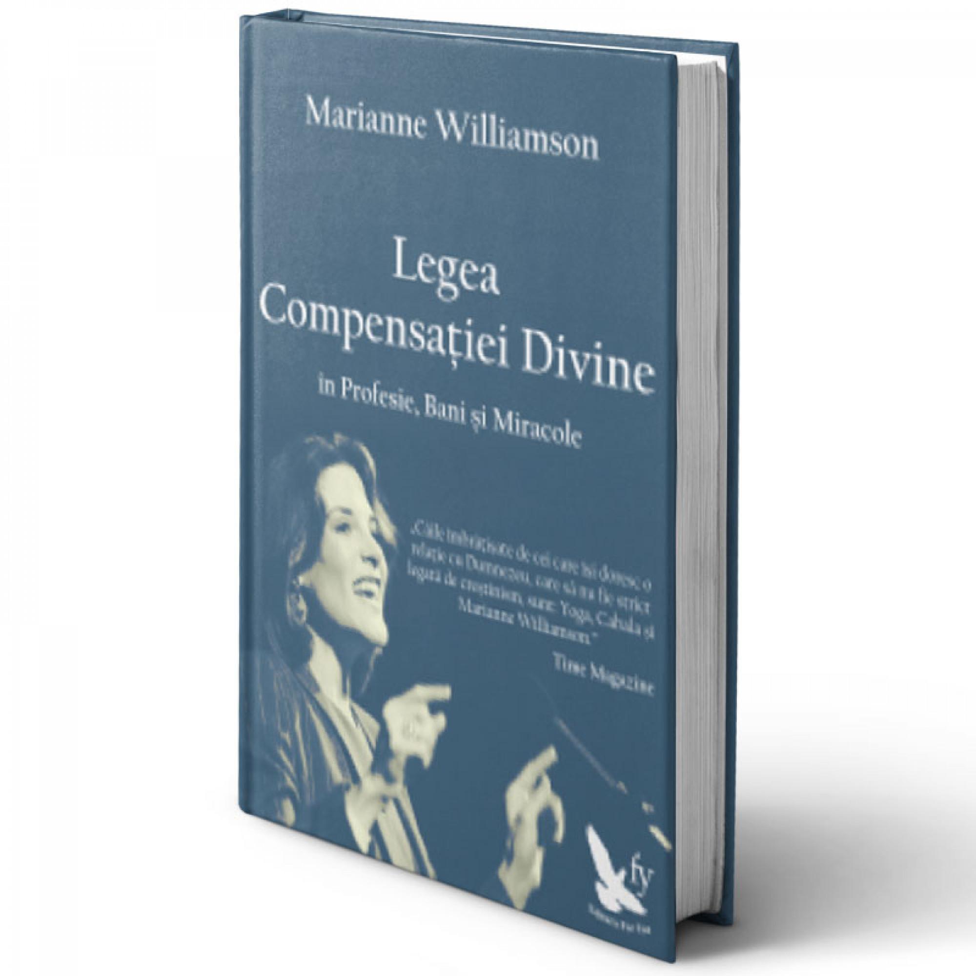 Legea compensației divine în Profesie, Bani și Miracole; Marianne Williamson