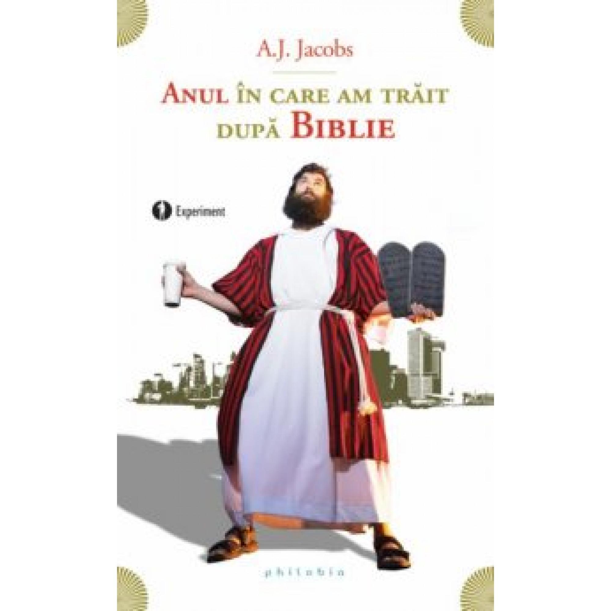Anul în care am trăit după Biblie; A. J. Jacobs