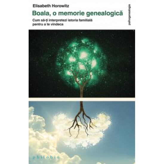 Boala, o memorie genealogică