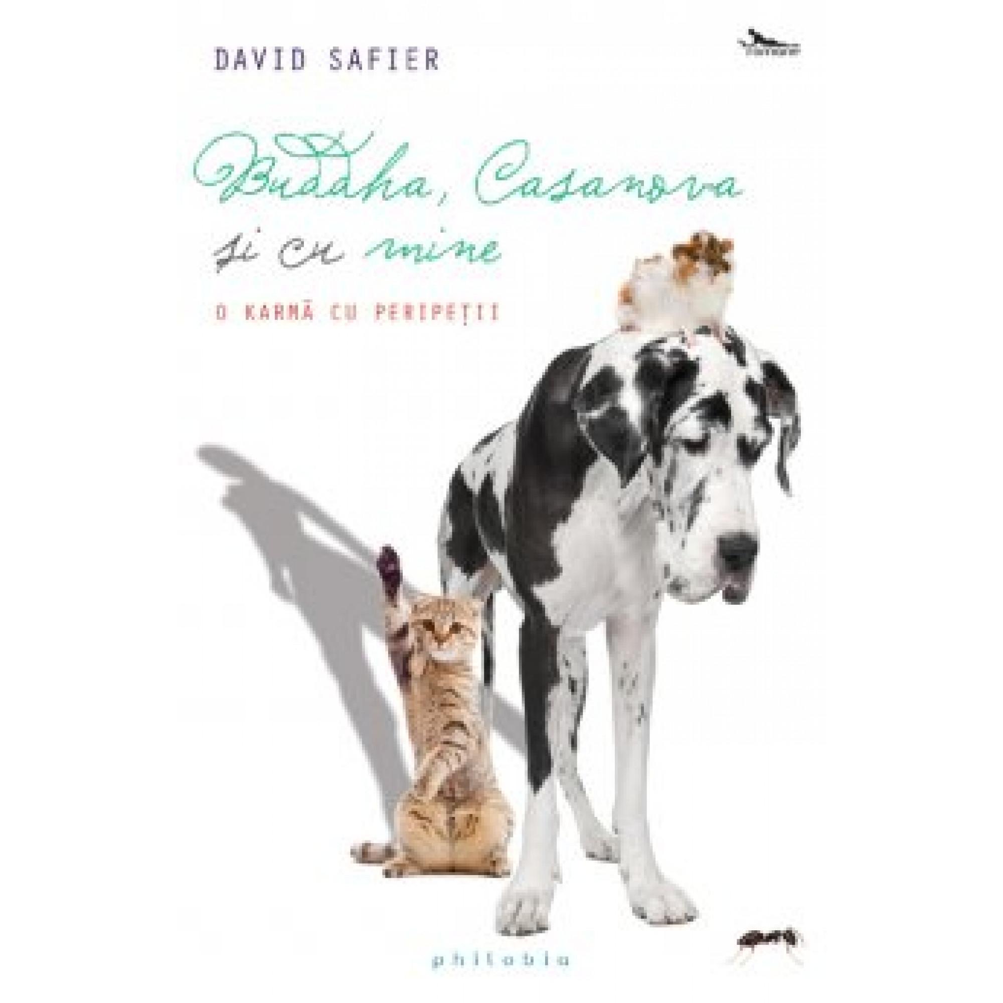 Buddha, Casanova şi cu mine; David Safier