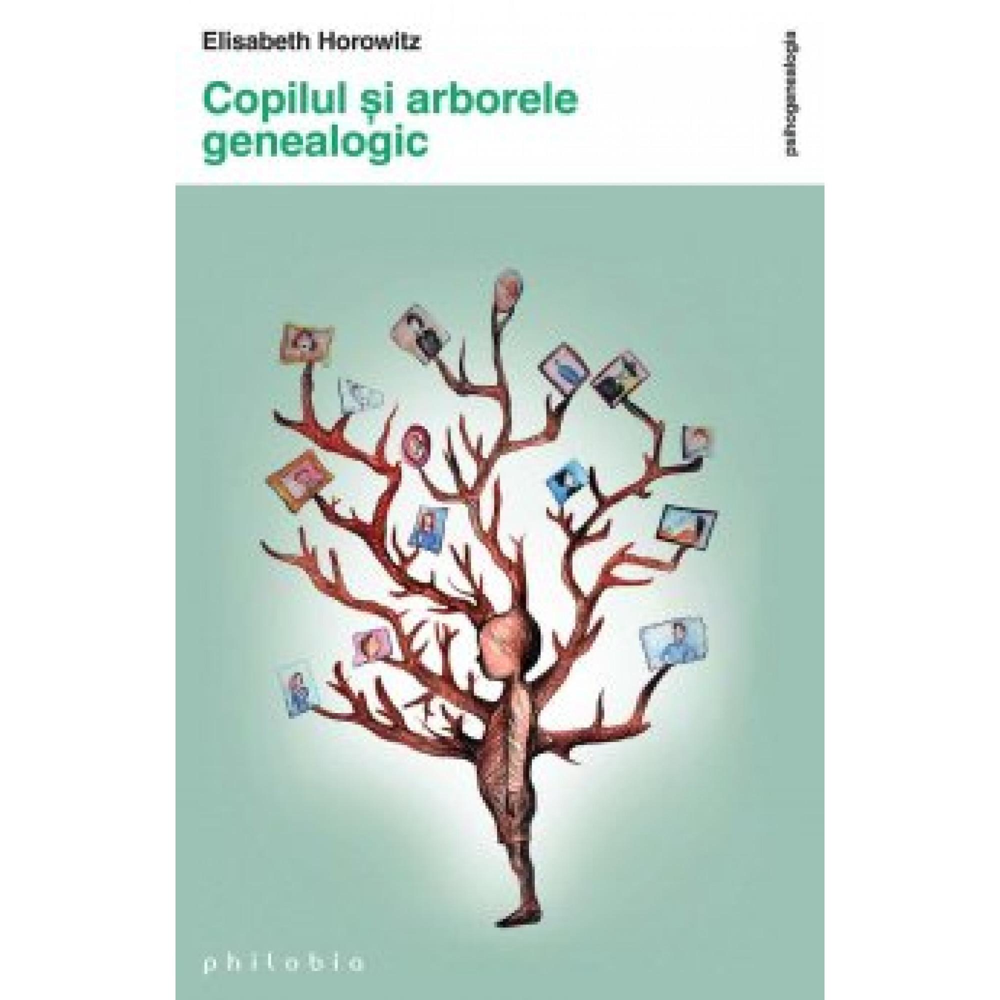 Copilul și arborele genealogic; Elisabeth Horowitz