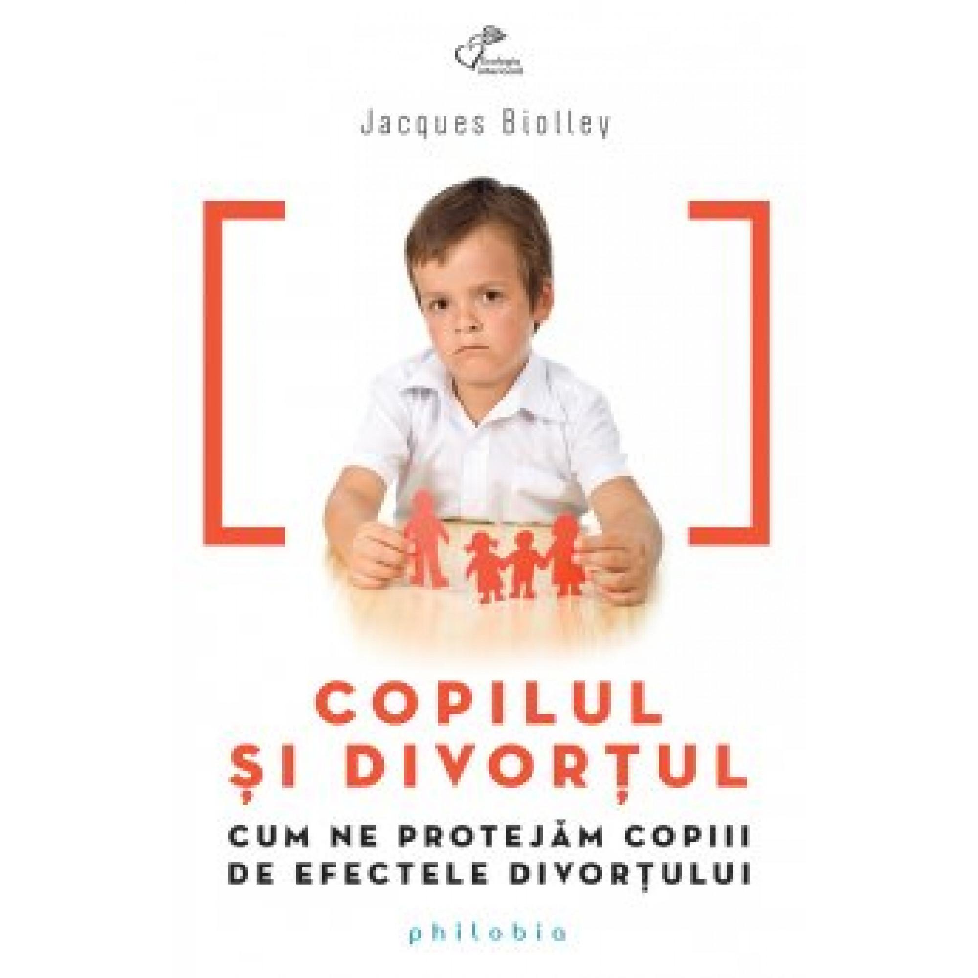 Copilul și divorțul; Jacques Biolley