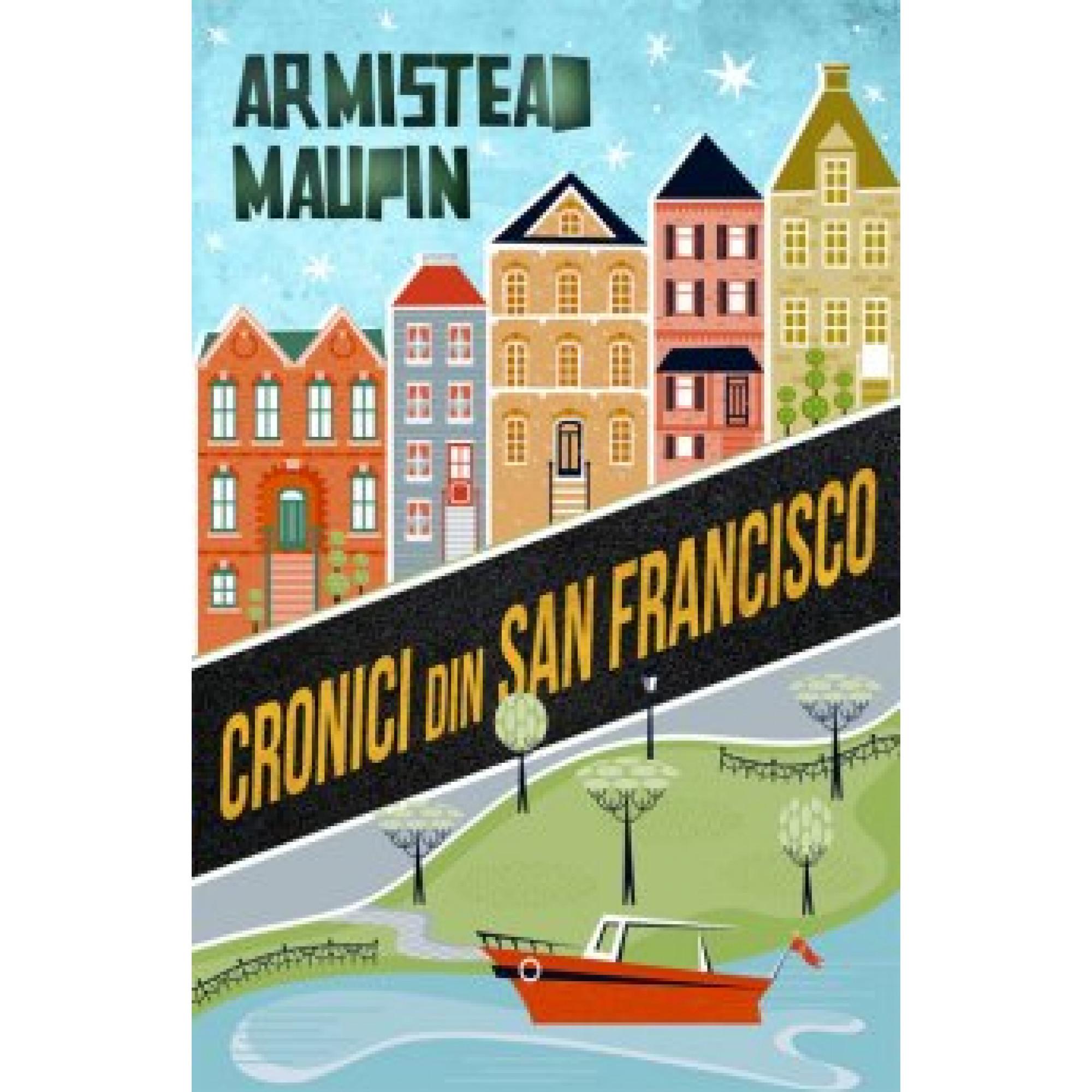 Cronici din San Francisco; Armistead Maupin