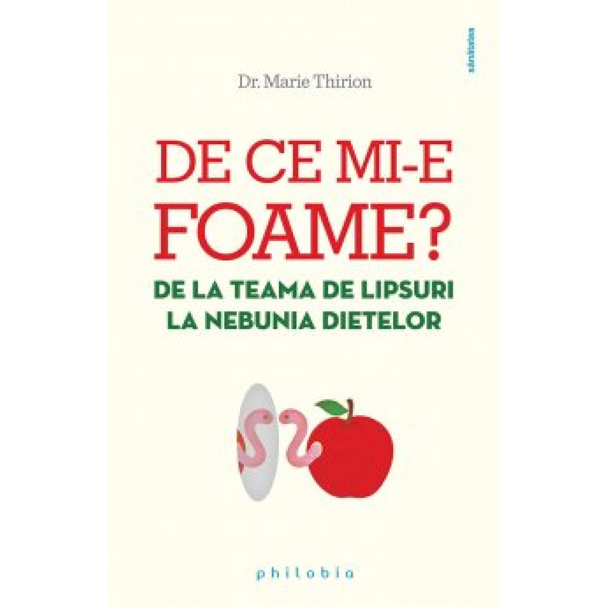 De ce mi-e foame?; Dr. Marie Thirion