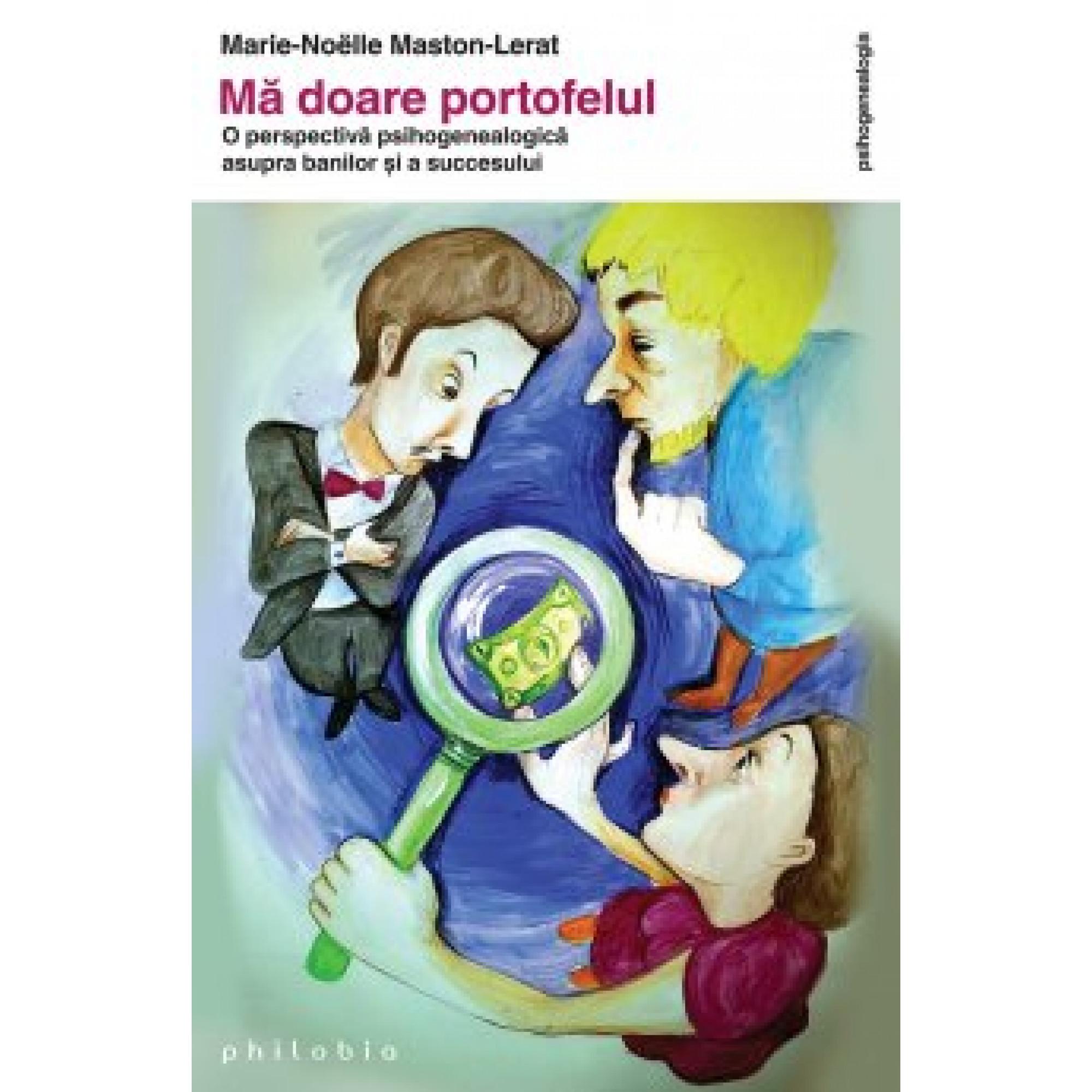 Mă doare portofelul; Marie-Noëlle Maston Lerat