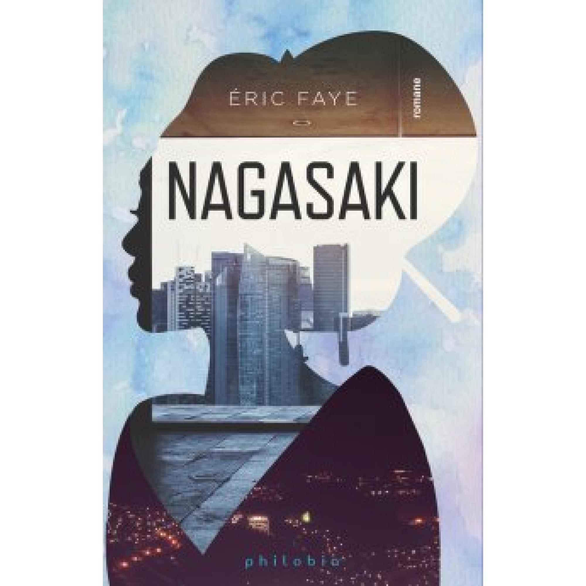 Nagasaki; Éric Faye