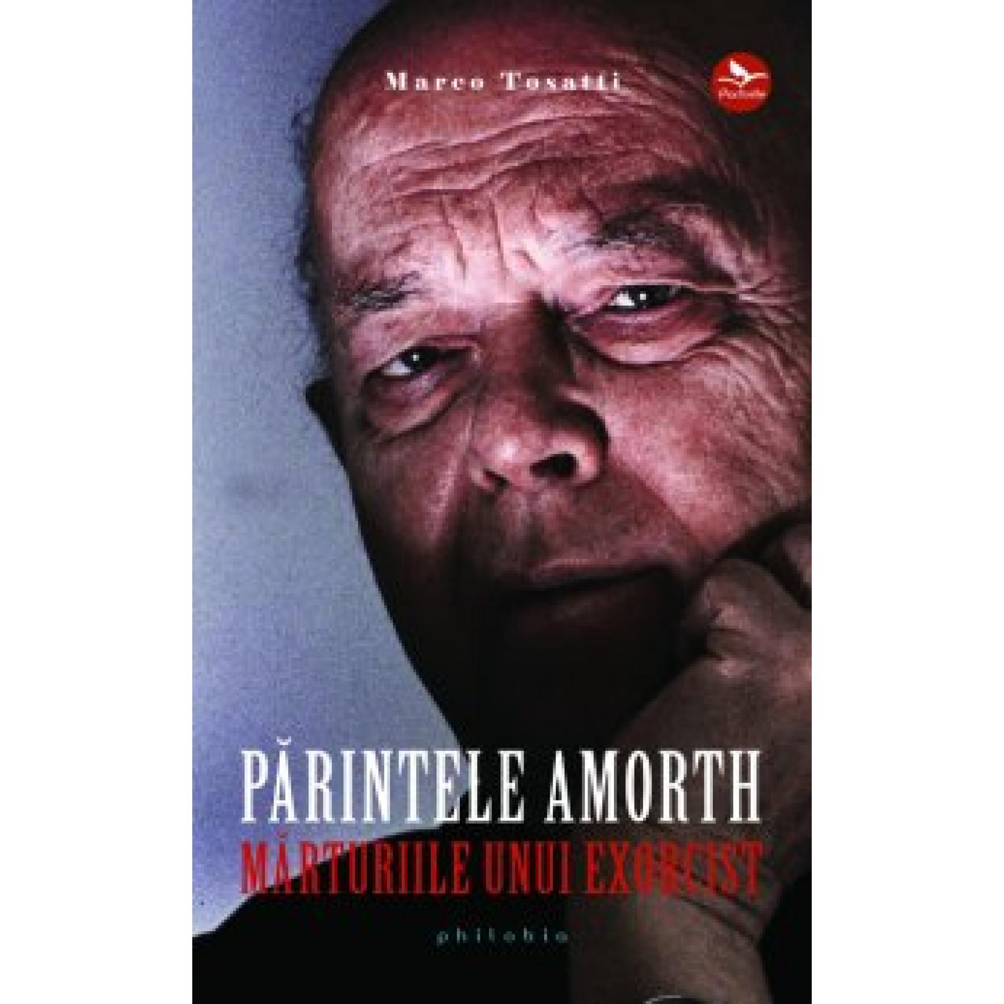 Părintele Amorth. Mărturiile unui exorcist