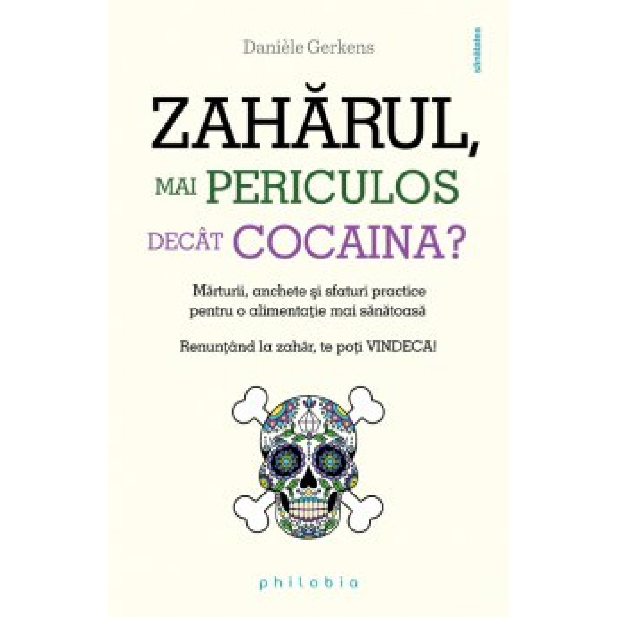 Zahărul, mai periculos decât cocaina?; Danièle Gerkens