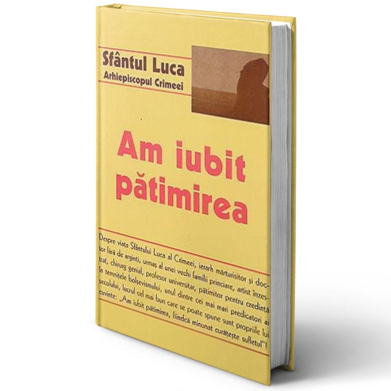 Am iubit pătimirea; Sfântul Luca al Crimeii