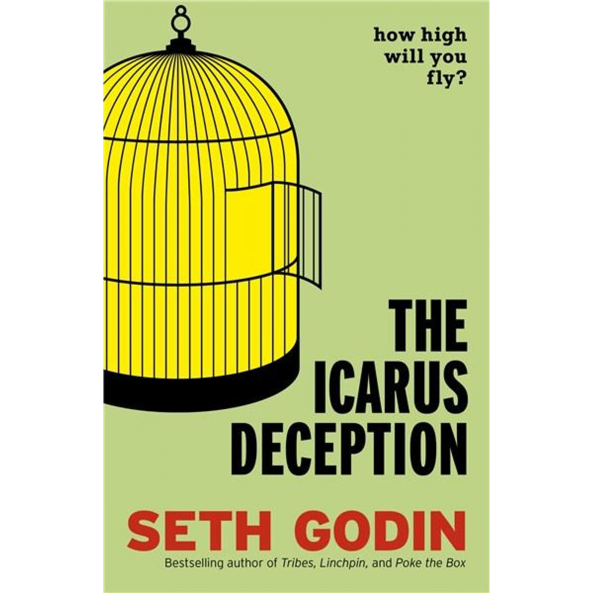 The Icarus Deception: How High Will You Fly? | Seth Godin