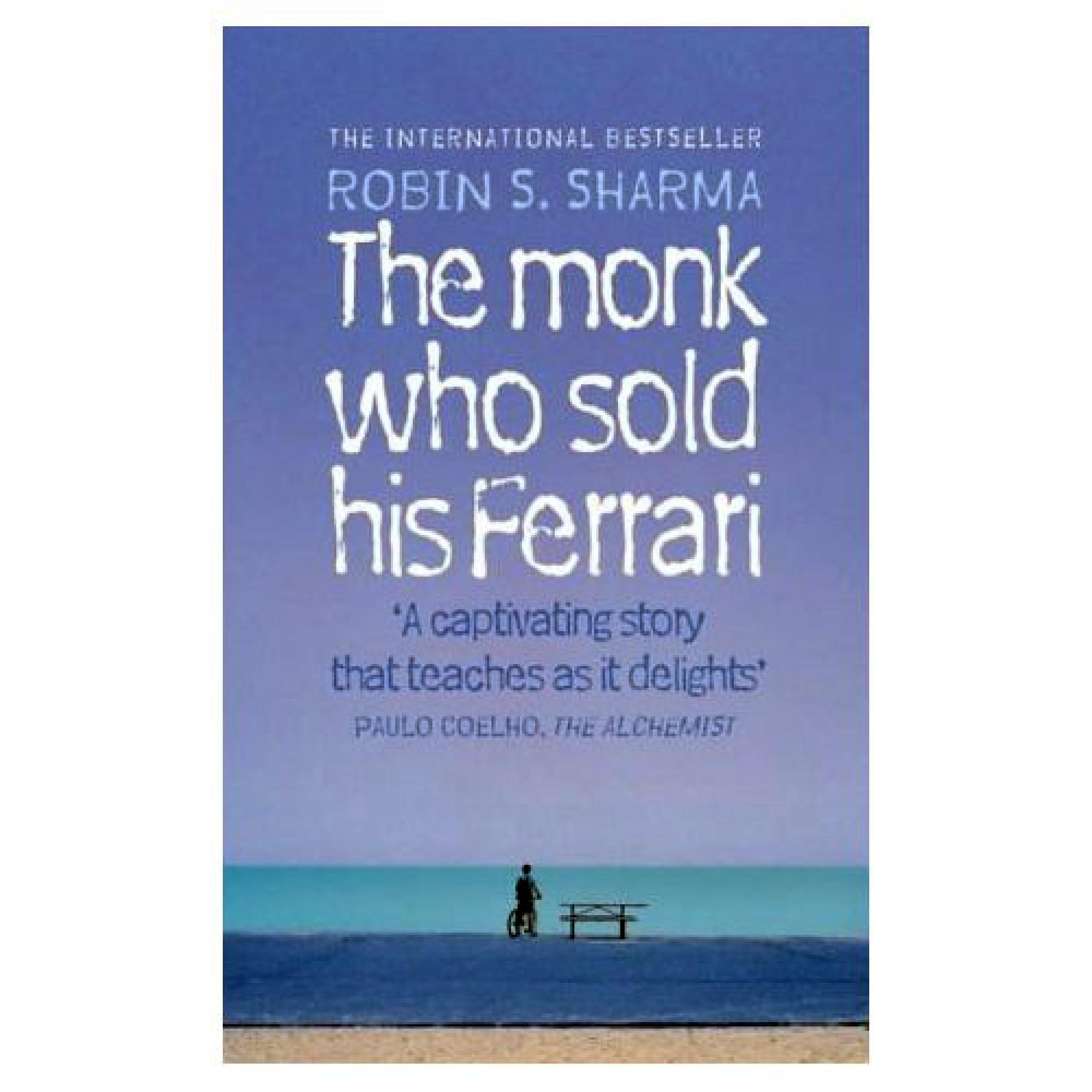The Monk Who Sold His Ferrari; Robin Sharma