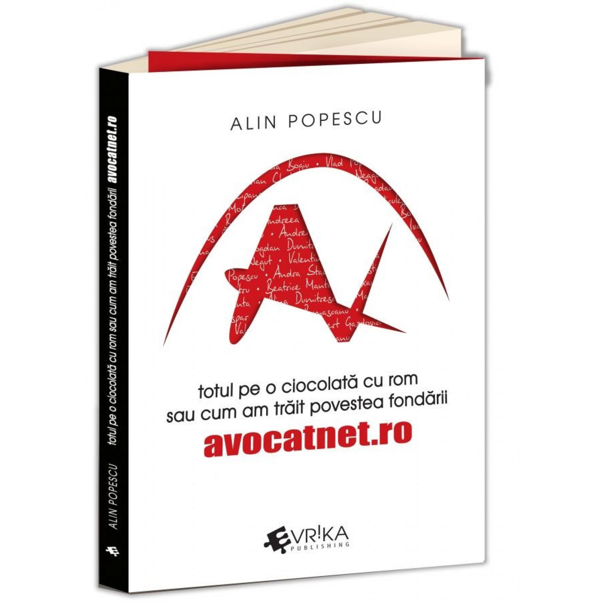 Totul pe o ciocolată cu rom sau cum am trăit povestea fondării AvocatNet.ro