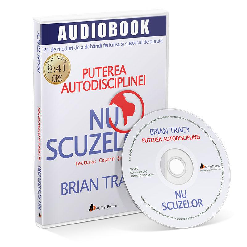 brian-tracy-nu-scuzelor-carte-audio-limba-romana